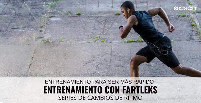 Entrenamiento por intervalos o Fartleks