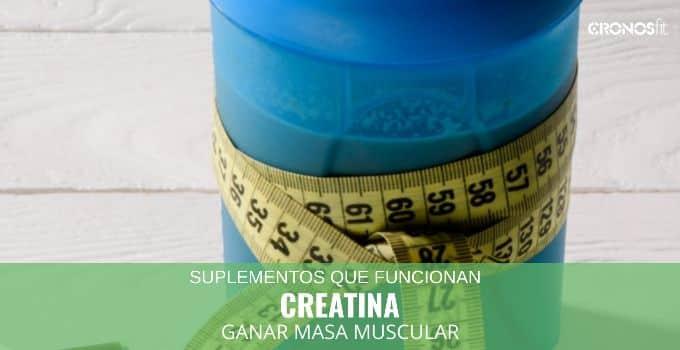creatina para ganar masa muscular
