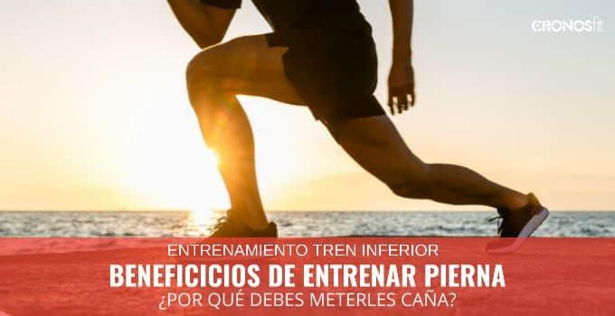 beneficios de entrenar pierna en el gimnasio
