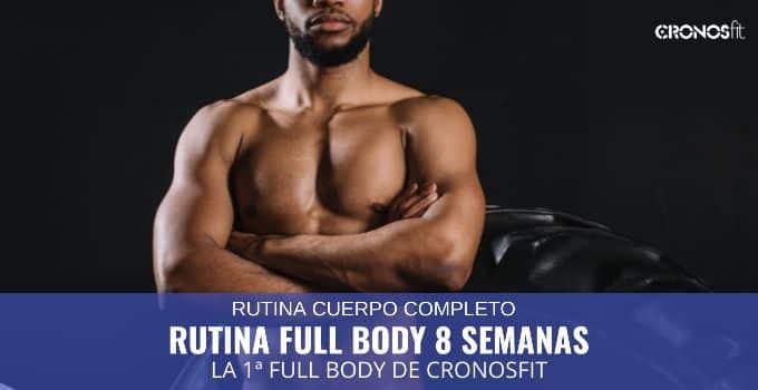 rutina full body 8 semanas
