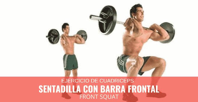 Sentadilla con Barra Frontal