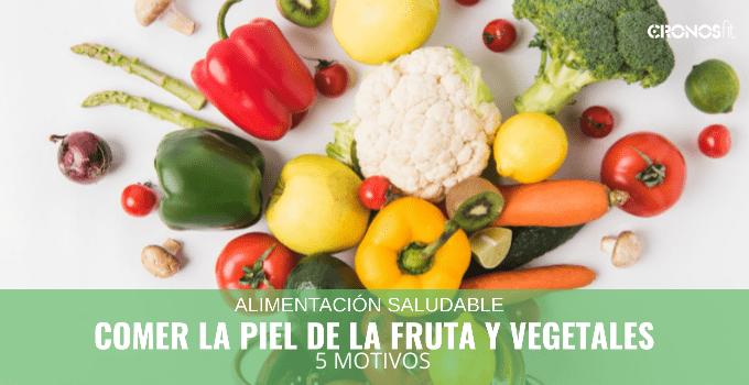 Comer la Piel de la Fruta y Vegetales