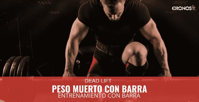 Peso Muerto con Barra