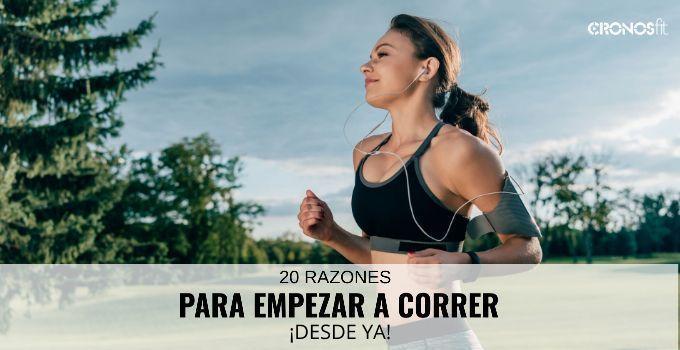 20 Razones Empezar a Correr