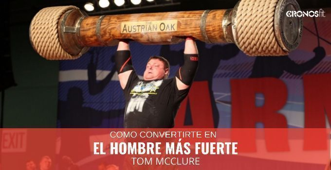 el hombre mas fuerte strongman