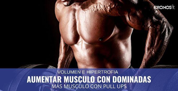Aumentar musculo con dominadas