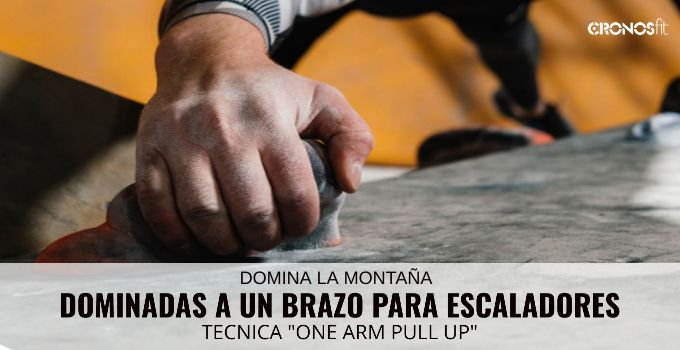 Dominadas a un brazo Escalada