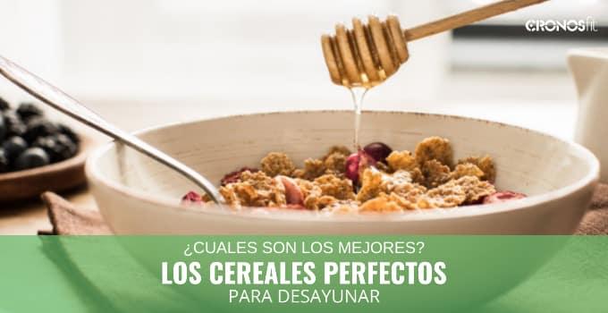 Los cereales perfectos