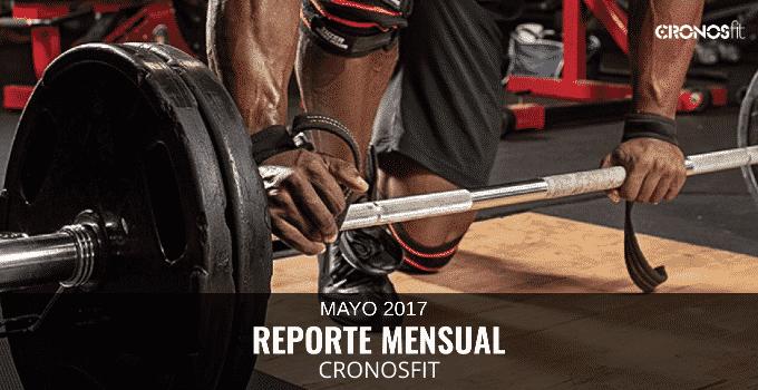 Reporte CronosFit Mayo 2017
