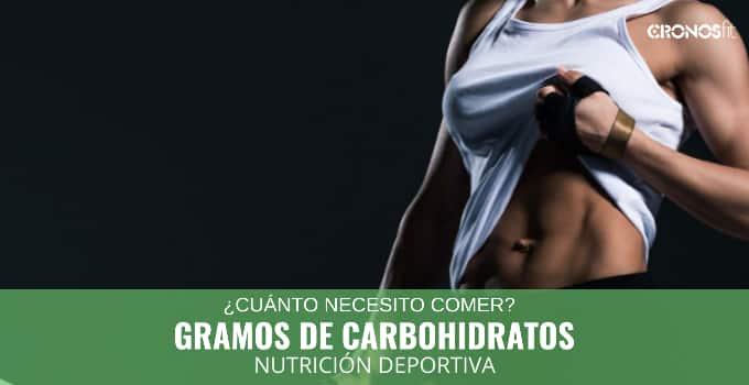Cuantos gramos de carbohidratos