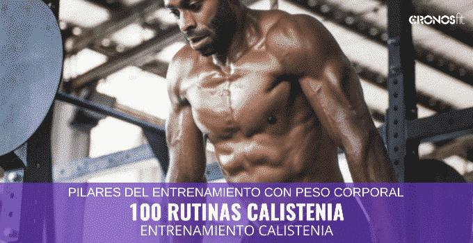 100 Rutinas de Calistenia