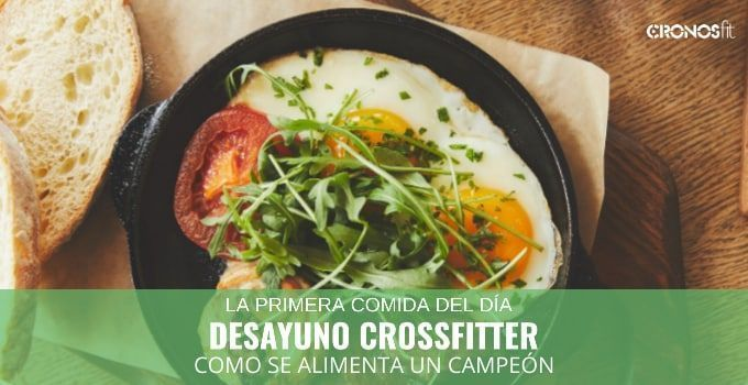 Desayuno Crossfitter