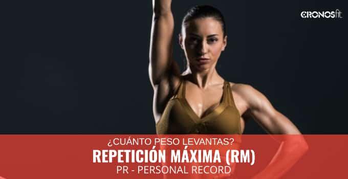 Repetición Máxima RM