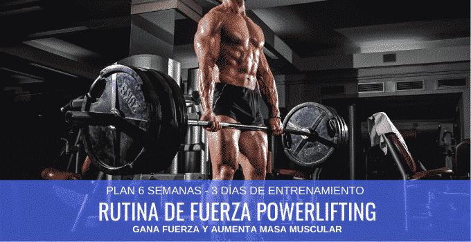 Rutina de Fuerza para Powerlifting